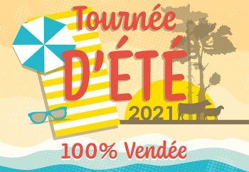 """Création de l'identité visuelle """"Tournée d'ÉTÉ 2021 - 100% Vendée"""